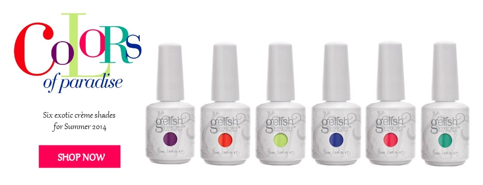 NEW Gelish Summer 2014 Colors OF Paradise